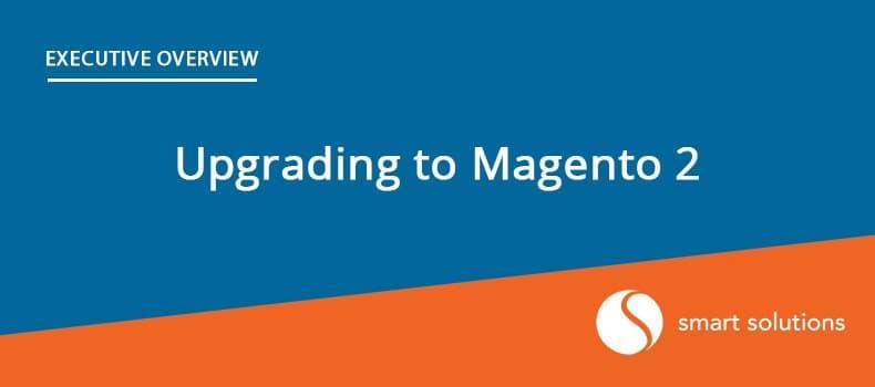 Magento 2 Migration – Steps, Timeline and Costs
